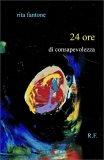 24 Ore di Consapevolezza - Libro