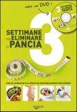 3 Settimane per Eliminare la Pancia + DVD