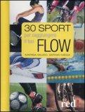 30 Sport per Raggiungere il tuo Flow — Libro