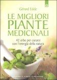 Le migliori Piante Medicinali  - Libro