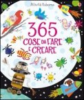 365 Cose da Fare e Creare