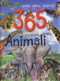 Leggi ogni Giorno 365 Curiosità sugli Animali - Libro