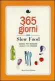 365 Giorni con Slow Food  - Libro