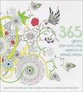 365 Giorni per una Vita Serena e Senza Stress - Libro