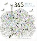 365 Idee per Vivere Sereni - Libro