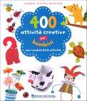 400 Attività Creative per Bambini - Libro