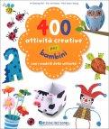 400 Attività Creative per Bambini — Libro
