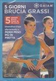 5 Giorni Brucia Grassi  - DVD