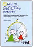 5 minuti al giorno con i nostri bambini — Libro