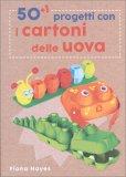 50+1 Progetti con i Cartoni delle Uova - Libro