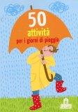 50 Attività per i Giorni di Pioggia - Carte