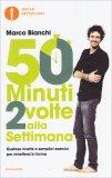 50 Minuti 2 Volte alla Settimana - Libro