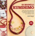 50 Modelli Kumihimo  - Libro