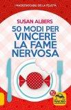 eBook - 50 Modi per Vincere la Fame Nervosa - PDF
