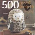 500 Piccoli Progetti  - Libro