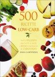 500 Ricette Low Carb  — Libro