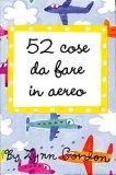 52 Giochi da Fare in Aereo - Carte