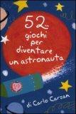 52 Giochi per Diventare un Astronauto - Carte