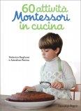 60 Attività Montessori in Cucina — Libro