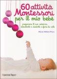 60 Attività Montessori per il Mio Bebè - Libro