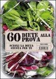 60 Diete alla Prova