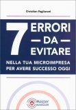7 Errori da Evitare nella tua Microimpresa per Avere Successo - Libro