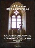 Le 7 Finestre dello Sciamanismo