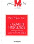 7 Giorni di Mindfulness - Libro
