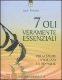 7 Oli Veramente Essenziali