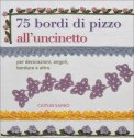 75 Bordi di Pizzo all'Uncinetto  - Libro