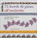 75 Bordi di Pizzo all'Uncinetto