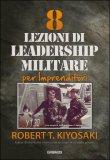 8 Lezioni di Leadership Militare per Imprenditori - Libro