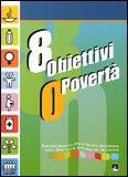8 Obiettivi 0 Povertà