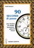 90 Secondi di Pausa — Libro