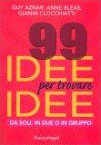 99 Idee per Trovare Idee — Libro