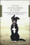 A Cosa Serve il Cane?   — Libro