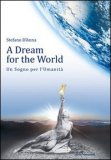 A Dream for the World  - Libro