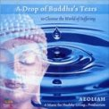A Drop of Buddha's Tears  - CD