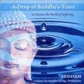 A Drop of Buddha's Tears