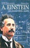 A. Einstein - La Poesia della Realtà - Libro