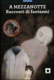 A Mezzanotte  - Audiolibro  + libro