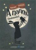 A Nanna, Finalmente! - Libro