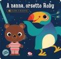 A Nanna, Orsetto Roby - Libro