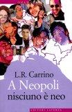 A Neopoli Nisciuno è Neo  - Libro