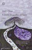A Oriente del Giardino dell'Eden  - Libro