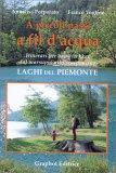 A Piccoli Passi a Fil d'Acqua - Libro