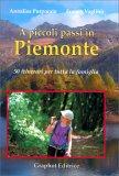 A Piccoli Passi in Piemonte - Libro