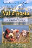 A Piccoli Passi in Val D'Aosta — Libro