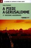 A Piedi a Gerusalemme   - Libro