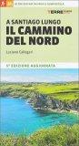 A Santiago Lungo il Cammino del Nord